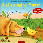 Unser Lieblingsbuch: Bist Du meine Mama?