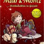 Adventskalenderbuch: Maxi & Moritz