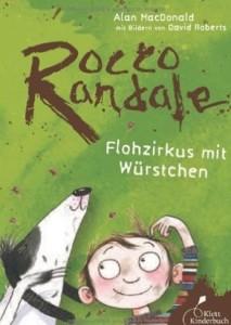 Rocco Randale Flohzirkus mit Würstchen