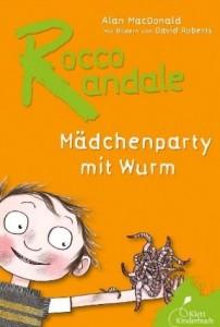 Rocco Randale Mädchenparty mit Wurm