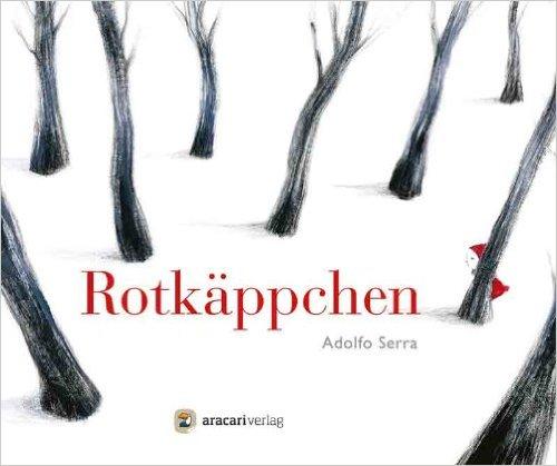 Rotkäppchen Geschichten Ohne Worte Kinderbuchlesen De