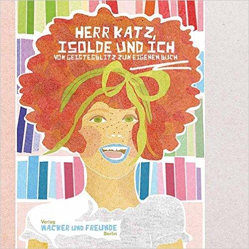 Herr Katz, Isolde und ich Cover