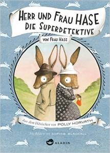 Herr und Frau Hase Superdetektive