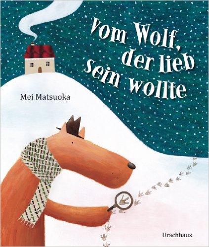 Vom Wolf der lieb sein wollte Cover