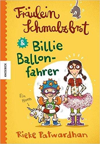 Fräulein Schmalzbrot und Billie Ballonfahrer