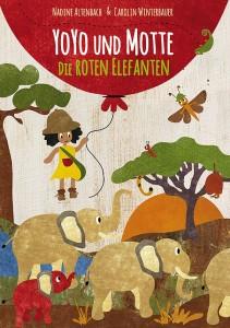 Yoyo und Motte Die roten Elefanten