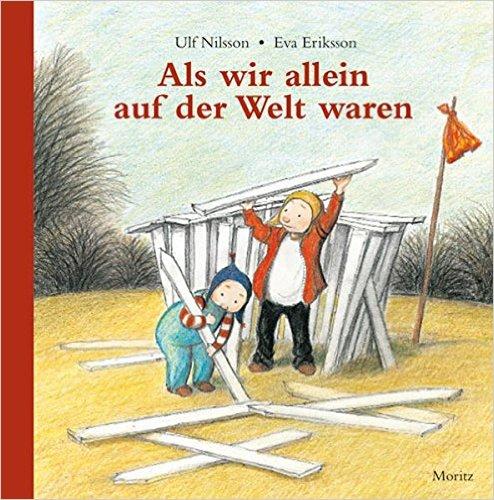Unser Lieblingsbuch: Als wir allein auf der Welt waren