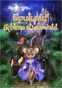 Spuk auf Schloss Mauswald