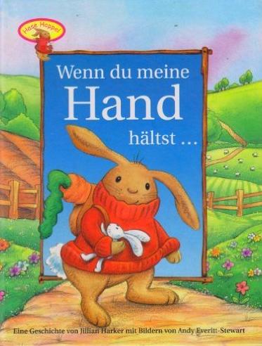 Unser Lieblingsbuch: Wenn du meine Hand hältst