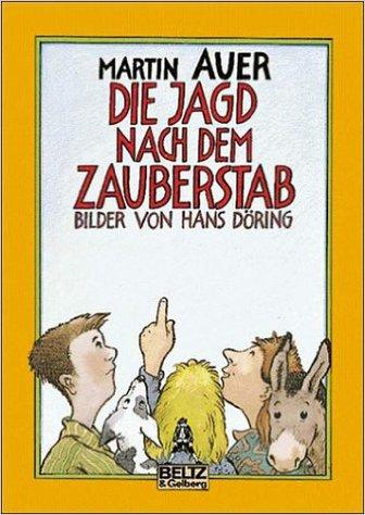 Lieblingsbuch: Die Jagd nach dem Zauberstab