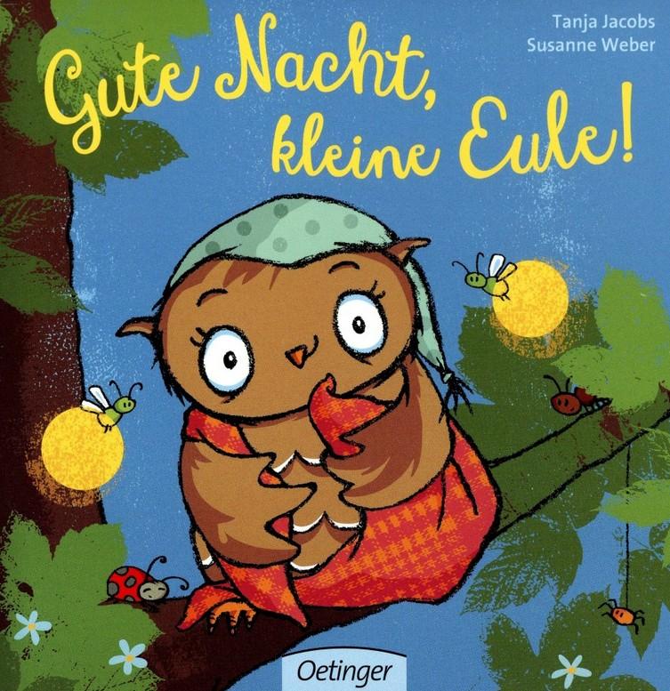 Unser Lieblingsbuch: Gute Nacht, kleine Eule
