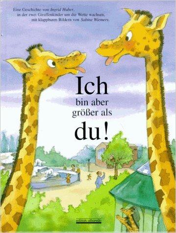 Unser Lieblingsbuch: Ich bin aber größer als du!