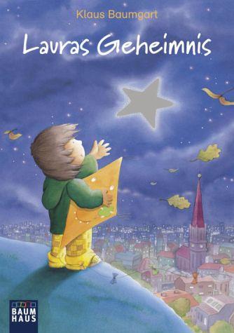 Unser Lieblingsbuch: Lauras Geheimnis