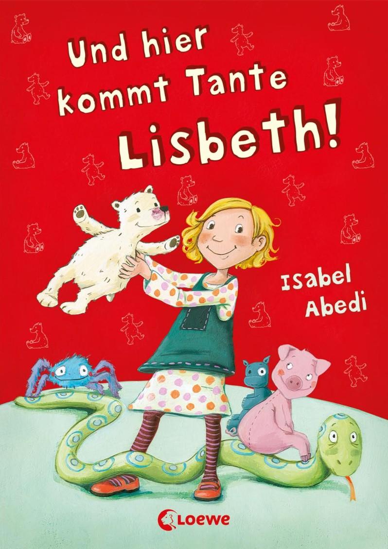 Und hier kommt Tante Lisbeth
