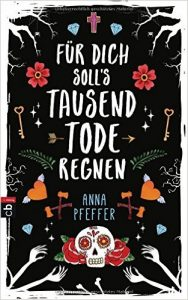 fuer-dich-solls-tausend-tode-regnen