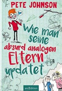 wie-man-seine-absurd-analogen-eltern-updated