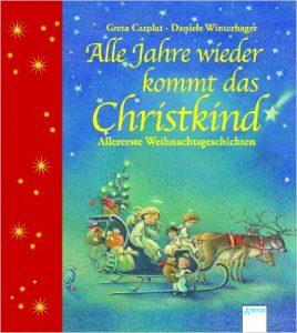 alle-jahre-wieder-kommt-das-christkind-allererste-weihnachtsgeschichten