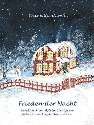 Frieden der Nacht: Ein Dank an Astrid Lindgren