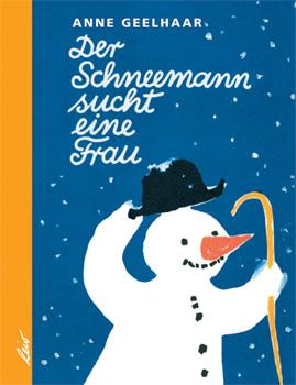Der Schneemann sucht eine Frau