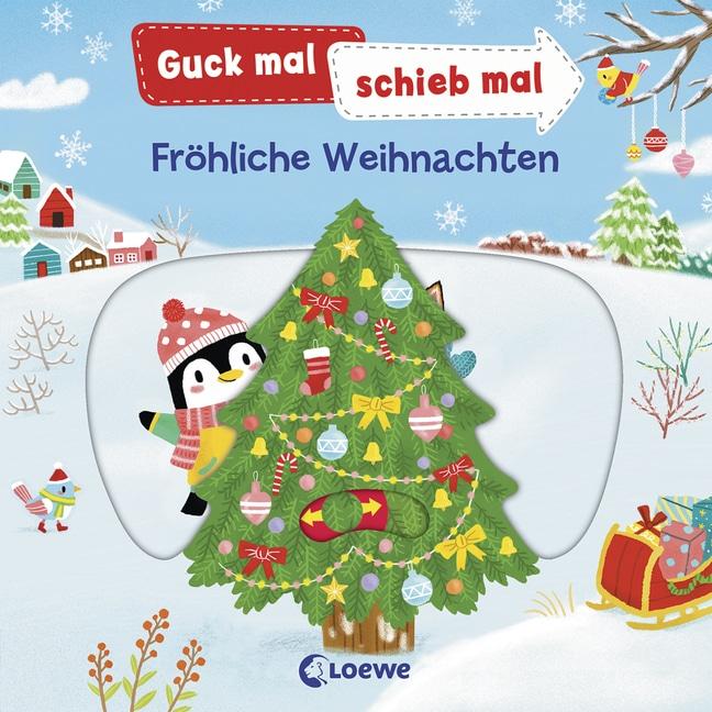 Guck mal, schieb mal! – Fröhliche Weihnachten