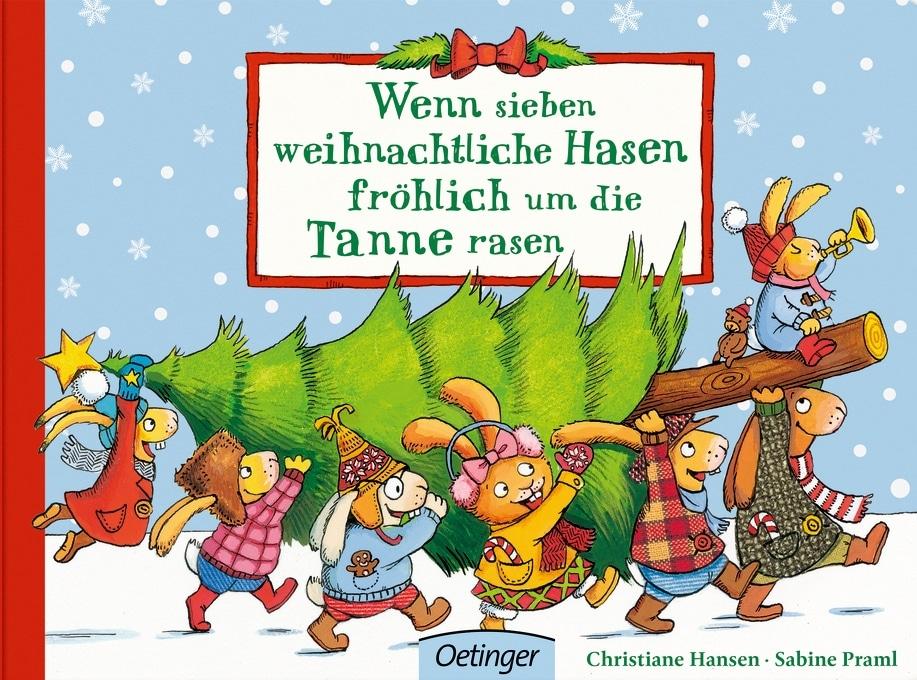 Wenn sieben weihnachtliche Hasen fröhlich um die Tanne rasen