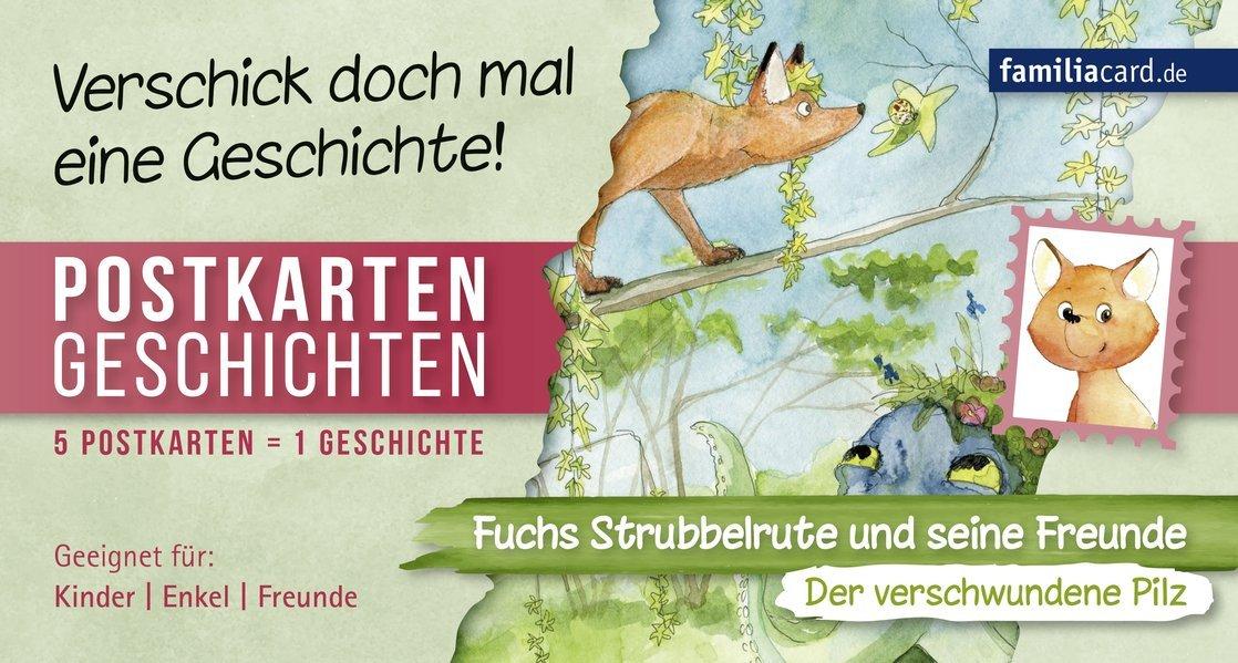 Postkartengeschichten: Fuchs Strubbelrute und seine Freunde