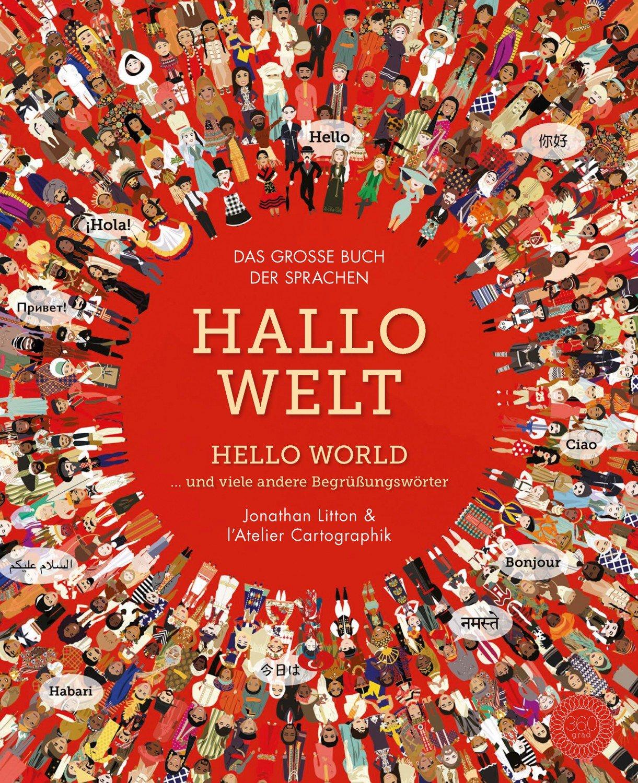 Hallo Welt: Hello World und viele andere Begrüßungswörter