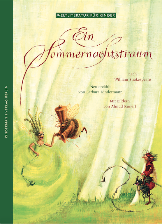 Ein Sommernachtstraum: Nach William Shakespeare