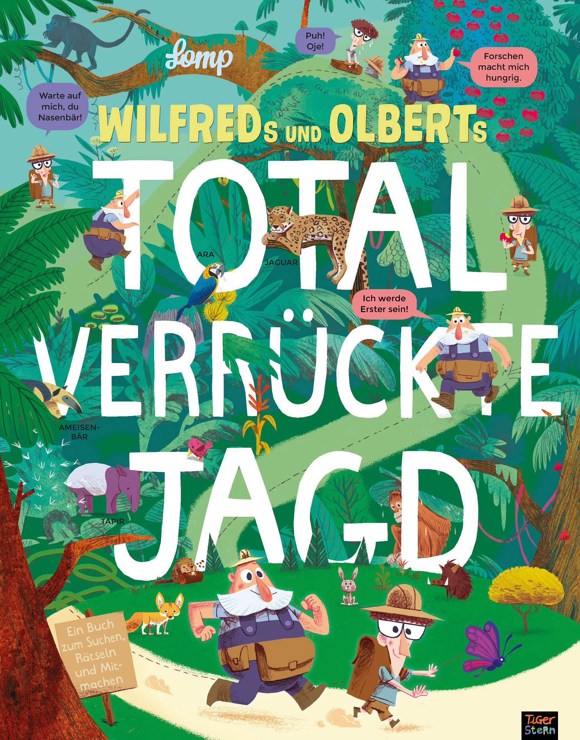 Wilfrieds und Olberts total verrückte Jagd