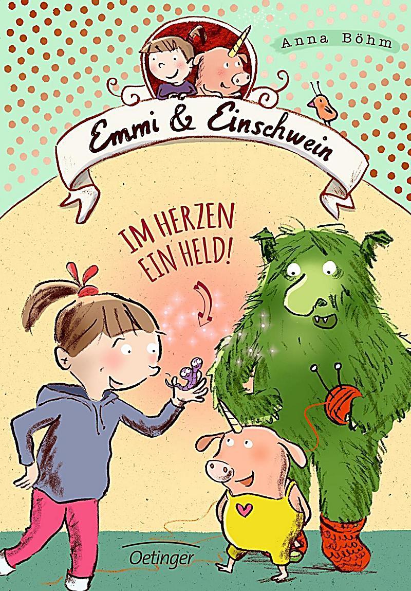 Emmi & Einschwein: Im Herzen ein Held