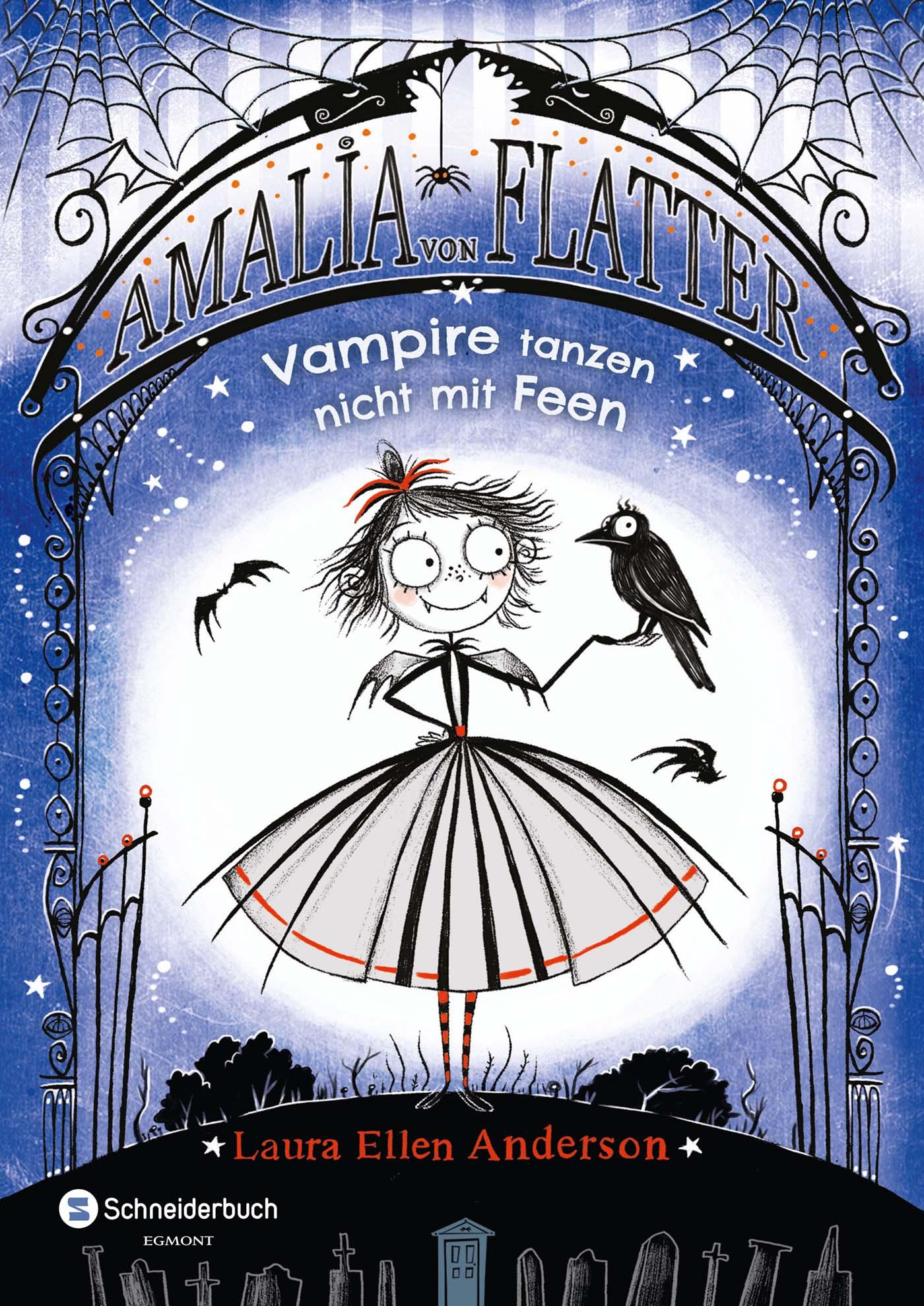 Amalia von Flatter: Vampire tanzen nicht mit Feen