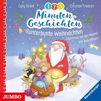 Hörbuch Weihnachten.1 2 3 Minutengeschichten Kunterbunte Weihnachten Hörbuch
