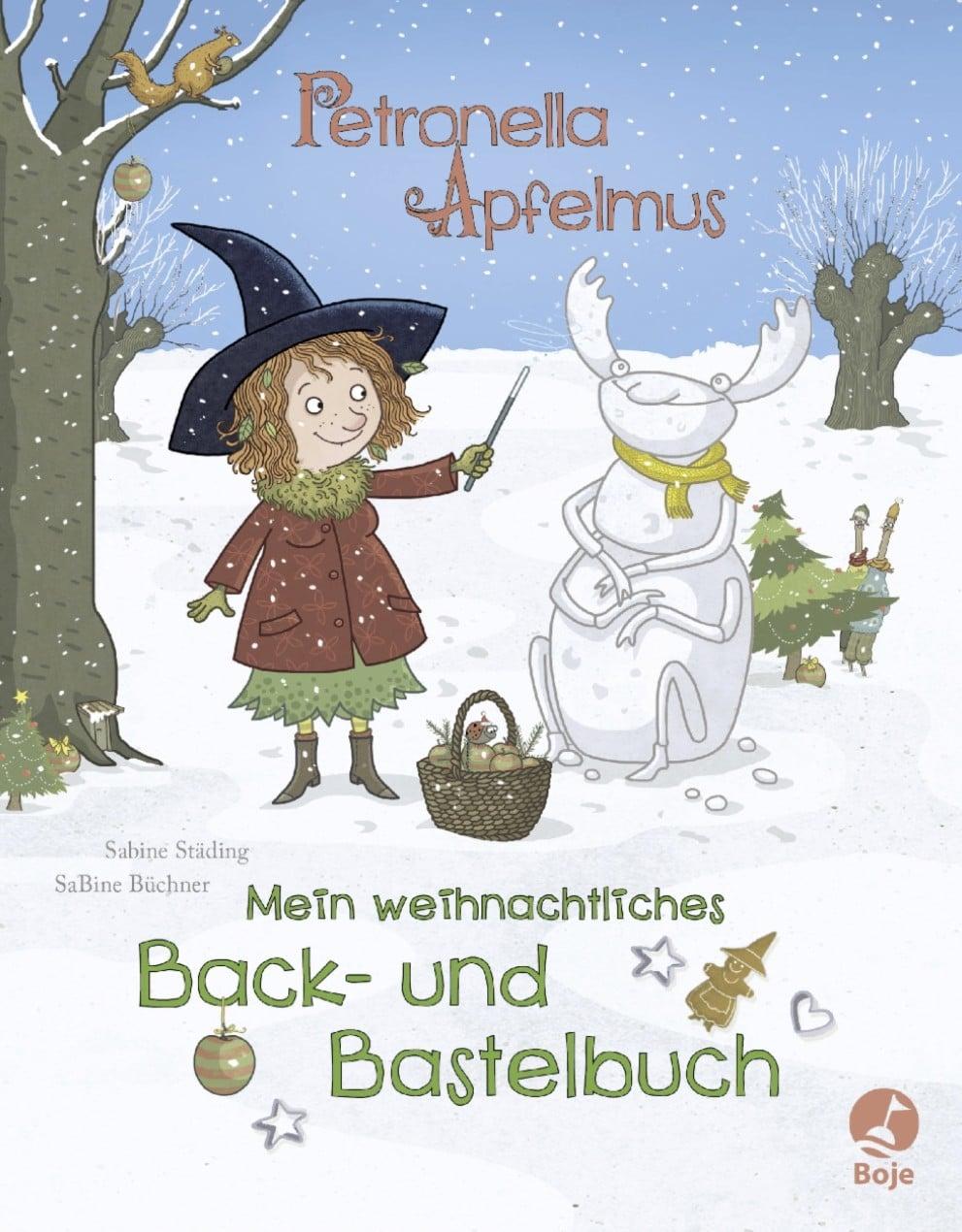 Petronella Apfelmus – Mein weihnachtliches Back- und Bastelbuch