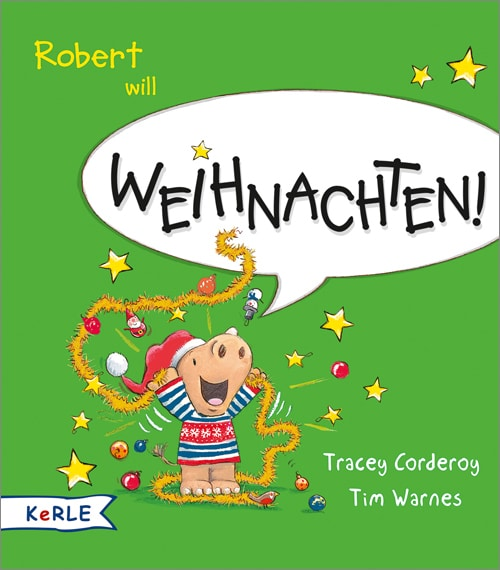 Robert will Weihnachten!