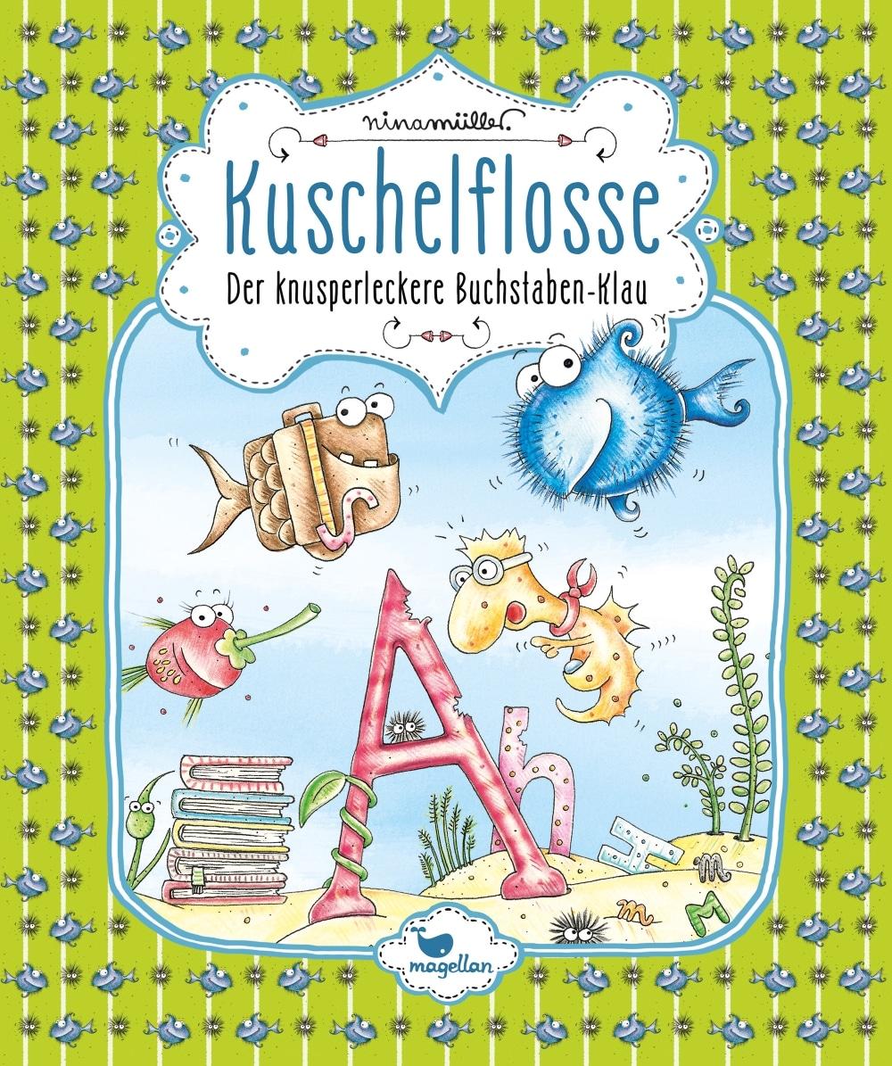 Kuschelflosse – Der knusperleckere Buchstaben-Klau