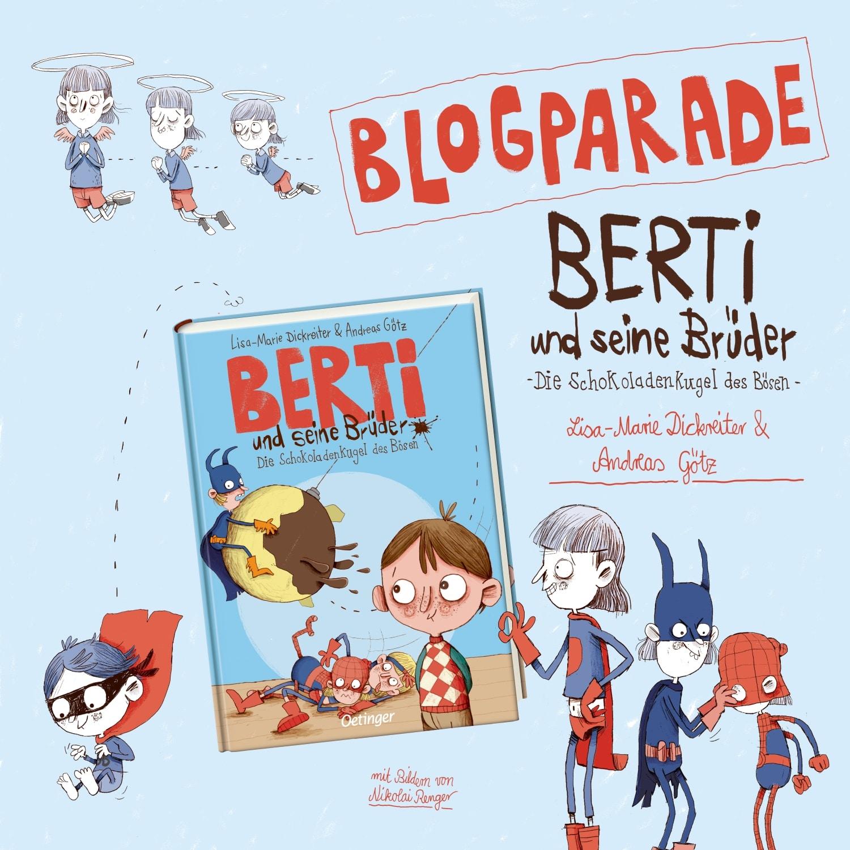Blogparade: Berti und seine Brüder