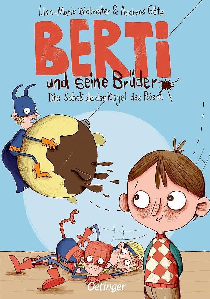 Berti und seine Brüder: Die Schokoladenkugel des Bösen