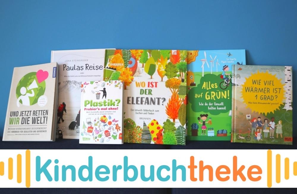 #bloggerforfuture: Kinderbücher über Natur- und Umweltschutz