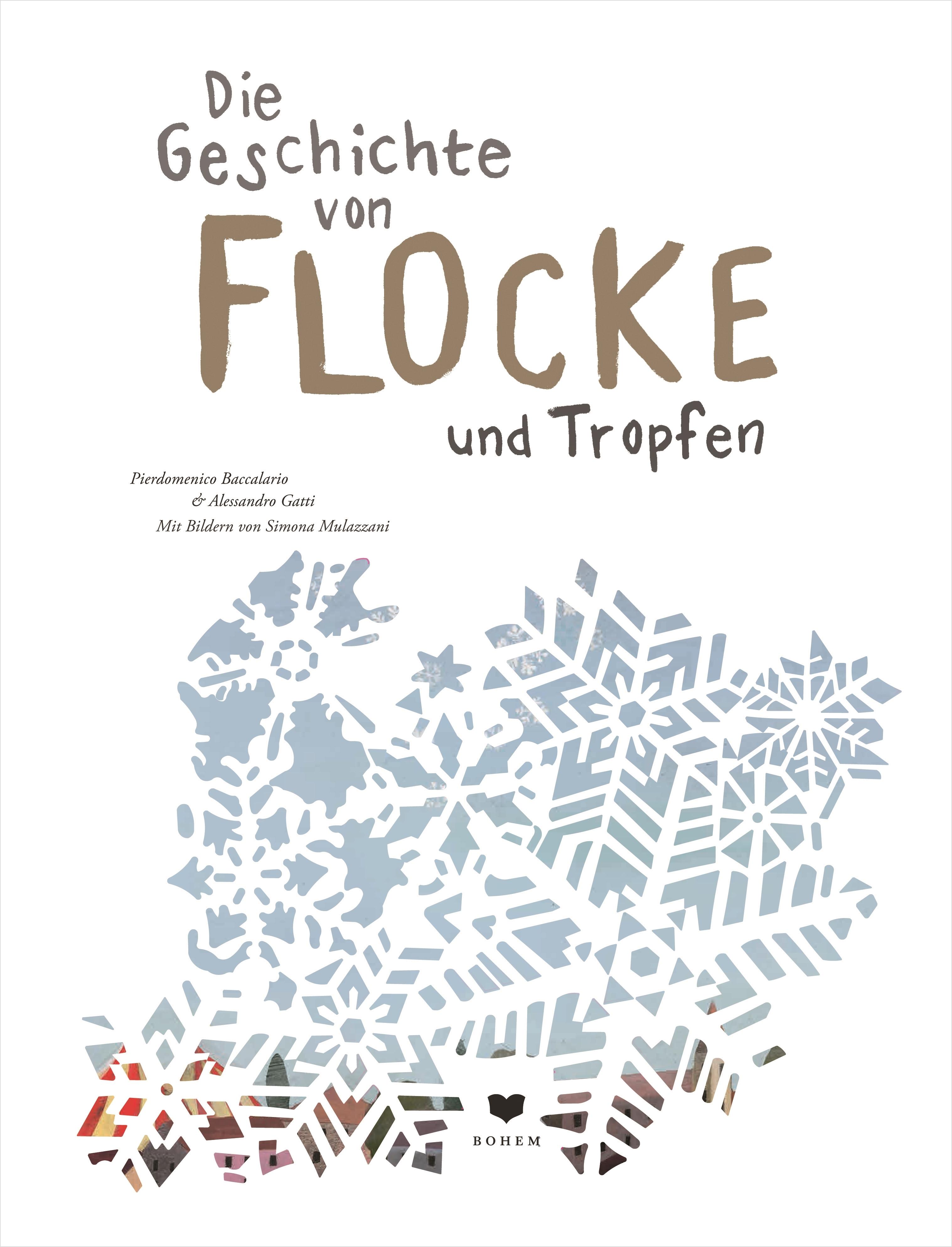 Die Geschichte von Flocke und Tropfen