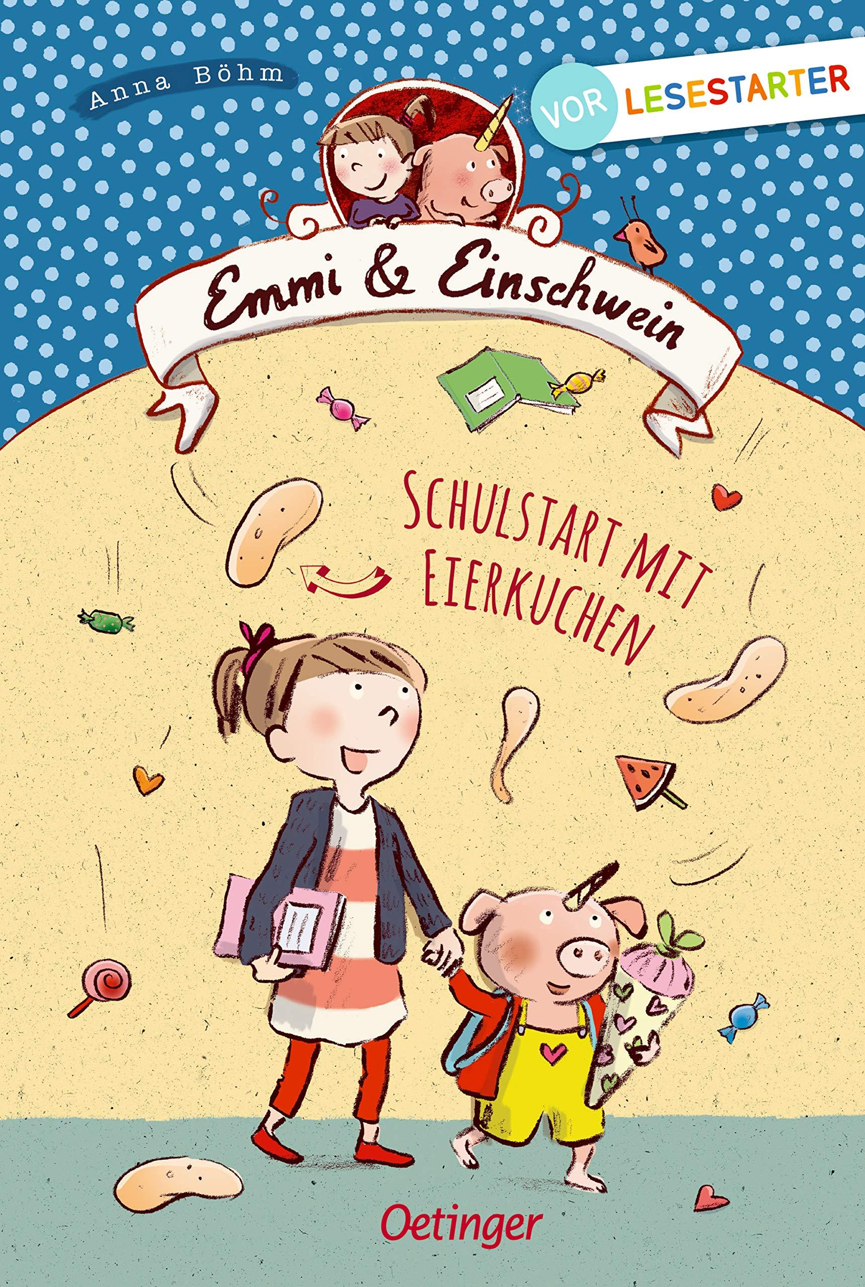 Emmi & Einschwein: Schulstart mit Eierkuchen