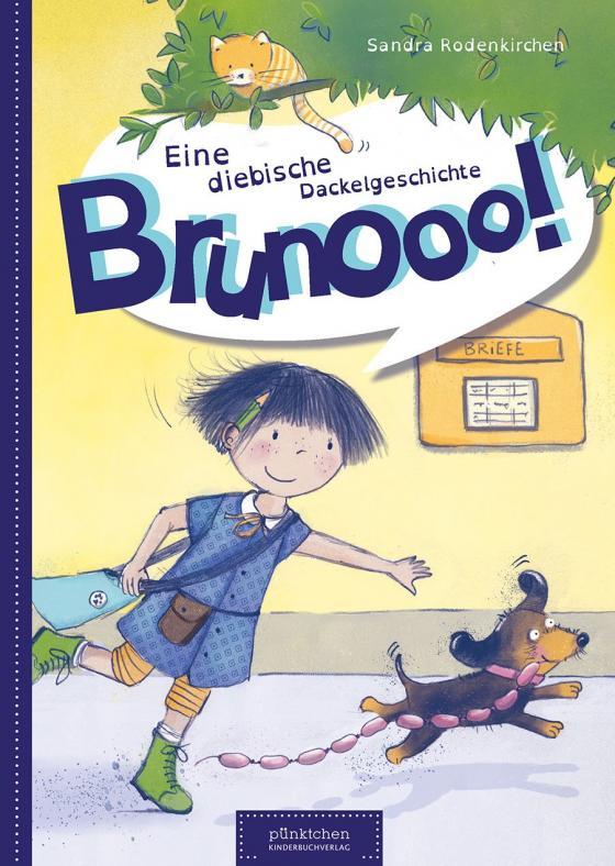 Brunooo! Eine diebische Dackelgeschichte