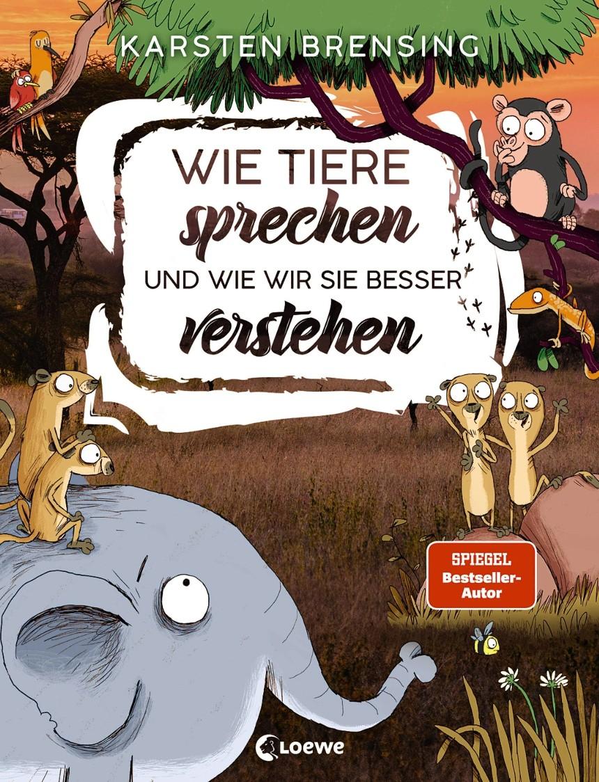 Wie Tiere sprechen – und wie wir sie besser verstehen