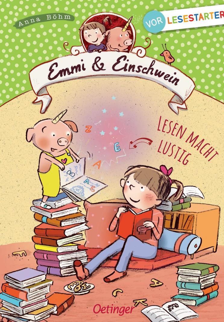 Emmi & Einschwein: Lesen macht lustig